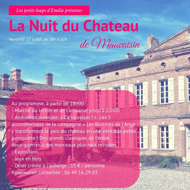 #La Nuit du Chateau#, www.lespetitsloupsdemilie.com